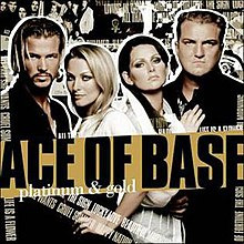 Ace of Base - Platinum and Gold.jpg