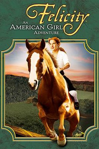 Felicity: An American Girl Adventure - Image: An American Girl (Felicity) DVD Cover