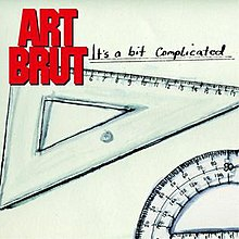 Art brut its a bit complicatedjpg