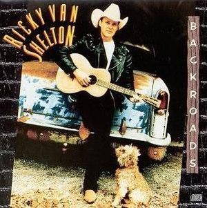 Backroads (album) - Image: Backroads (Ricky Van Shelton album cover art)
