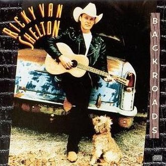 Backroads (album) - Image: Backroads (Ricky Van Shelton album cover art)