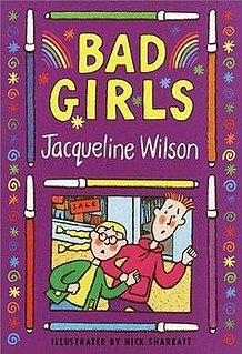 <i>Bad Girls</i> (Wilson novel) 1996 novel by Jacqueline Wilson