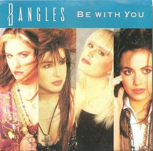 Be with You (The Bangles song) - Image: Be with you bangles