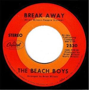 Break Away (The Beach Boys song) - Image: Beach Boys Break Away