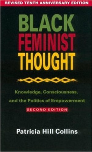 Black Feminist Thought - Image: Black Feminist Thought (Collins book)