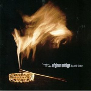 Black Love - Image: Black Love (Afghan Whigs album)