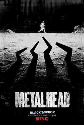 Metalhead (Black Mirror) - Promotional poster