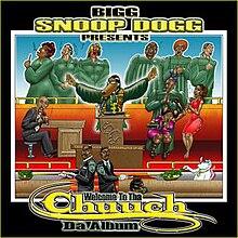 Bigg Snoop Dogg Presents...Welcome to tha Chuuch: Da Album