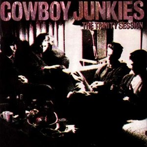 The Trinity Session - Image: Cowboy Junkies The Trinity Session (album cover)