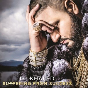 Suffering from Success - Image: DJ Khaled Suffering from Success