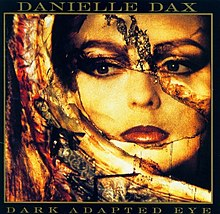 Danielle Dax - Dark Adapted Eye.jpg