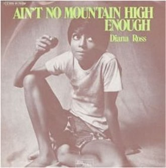 Ain't No Mountain High Enough - Image: Diana anmhe