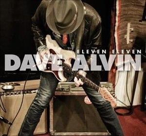 Eleven Eleven - Image: Eleven Eleven Dave Alvin
