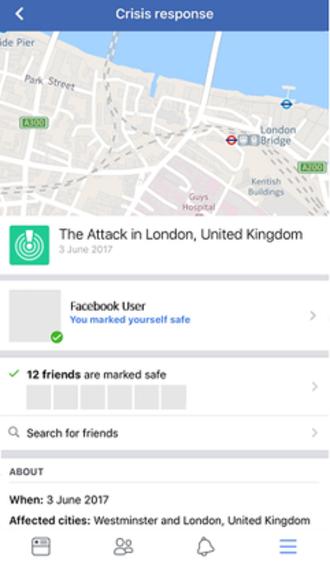 Facebook Safety Check - Facebook Safety Check activated for Facebook users surrounding the June 2017 London Bridge attack, United Kingdom