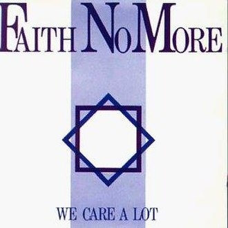 We Care a Lot - Image: Faith No More We Care A Lot