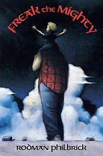 <i>Freak the Mighty</i> Novel by Rodman Philbrick