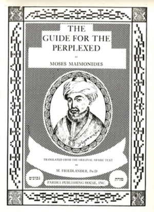 Michael Friedländer - Title page of The Guide for the Perplexed by Moses Maimonides, translated from the original Arabic text by M. Friedländer, Ph.D., Pardes Publishing House, 1946.
