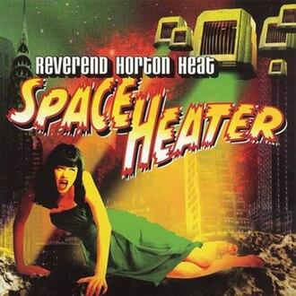 Space Heater (album) - Image: Heater cover lg