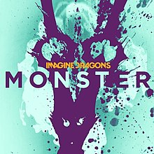 Monster (Imagine Dragons song) - Wikipedia