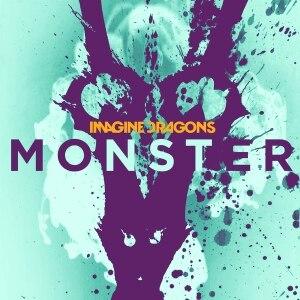 """Monster (Imagine Dragons song) - Image: Imagine Dragons """"Monster"""" (Single)"""