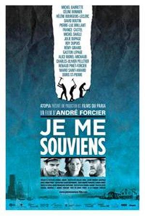 Je me souviens (2009 film) - Image: Je Me Souviens Poster