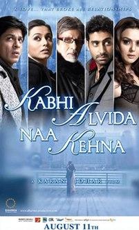 <i>Kabhi Alvida Naa Kehna</i> 2006 film directed by Karan Johar