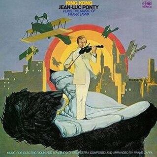 <i>King Kong: Jean-Luc Ponty Plays the Music of Frank Zappa</i> 1970 studio album by Jean-Luc Ponty