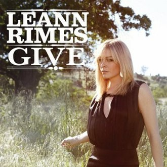 Give (song) - Image: Le Ann Rimes Give