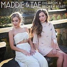 Maddie&TaeDieBrokenHeart.jpg