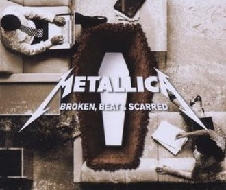 Broken, Beat & Scarred - Image: Metallica Broken, Beat & Scarred cover 2