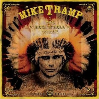 Mike Tramp & The Rock 'N' Roll Circuz - Image: Mike Tramp & The Rock 'N' Roll Circuz