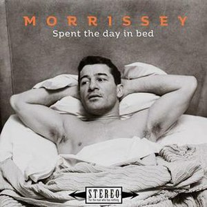 300px-Morrissey_Spent_the_Day_in_Bed_Single_cover.jpg