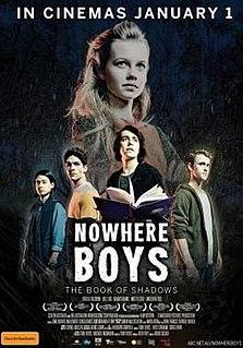 <i>Nowhere Boys: The Book of Shadows</i> 2016 film by David Caesar