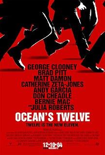 <i>Oceans Twelve</i> 2004 film directed by Steven Soderbergh