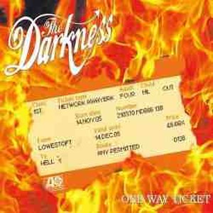 One Way Ticket (The Darkness song) - Image: One Way Ticket