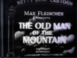 <i>The Old Man of the Mountain</i> (film) 1933 film by Dave Fleischer