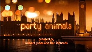 Party Animals (TV series) - Image: Party Animals tv show title screen