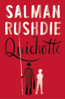 <i>Quichotte</i> (novel) 2019 novel by Salman Rushdie