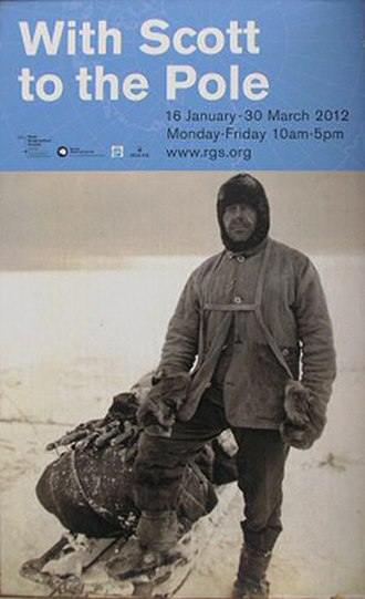 Royal Geographical Society - 2012 Poster for exhibition in the glass Pavilion on centenary of Scott's final expedition to the South Pole