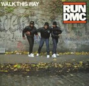 Walk This Way - Image: Run DMC Walk This Way