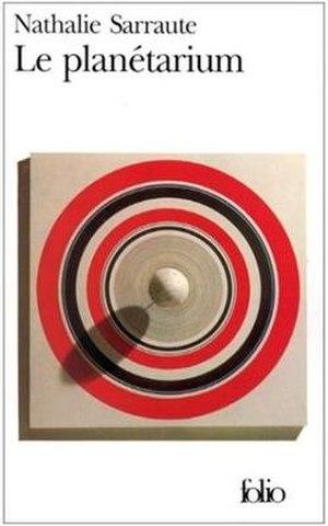 Nathalie Sarraute - Le planétarium (The Planetarium). The cover of Sarraute's 1959 novel.