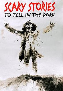 Scary Stories to Tell in the Dark - Wikipedia