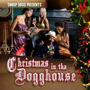 Snoop Dogg Presents Christmas in tha Dogg House - Image: Snoop dogg presents christmas in tha dogg house