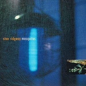 Mosquitos (album) - Image: Stan Ridgway Mosquitos