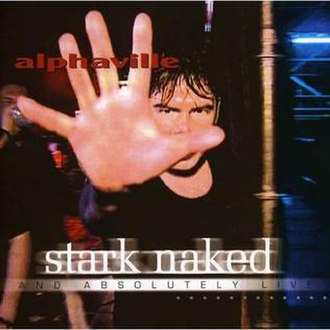 Stark Naked and Absolutely Live - Image: Stark Naked And Absolutely Live