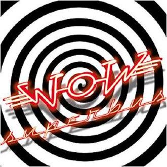 Wow (Superbus album) - Image: Superbus Wo W album cover