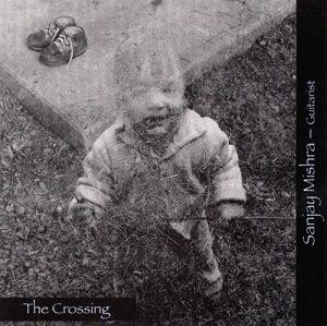 The Crossing (Sanjay Mishra album) - Image: The Crossing Sanjay Mishra album