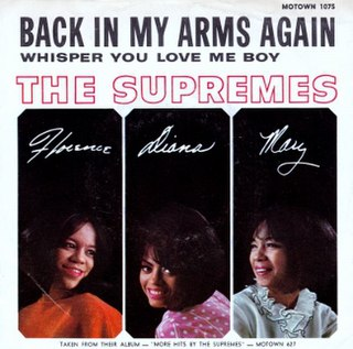 Back in My Arms Again 1965 single by The Supremes