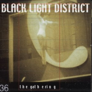 Black Light District (EP) - Image: The Gathering Black Light District