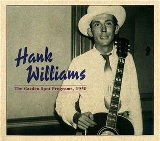 <i>The Garden Spot Programs, 1950</i> 2014 compilation album CD, LP by Hank Williams